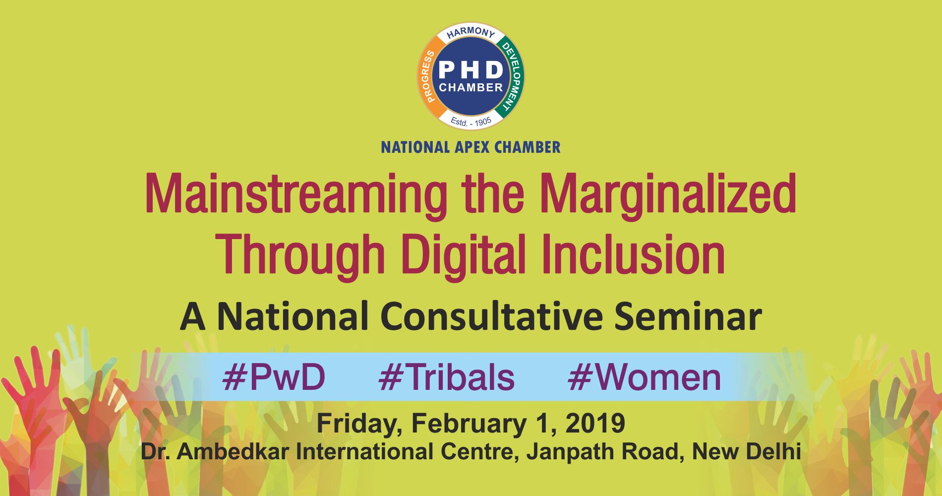 Mainstreaming the Marginalized Through Digital Inclusion  #PwD #Tribals #Women  – A National Consultative Seminar