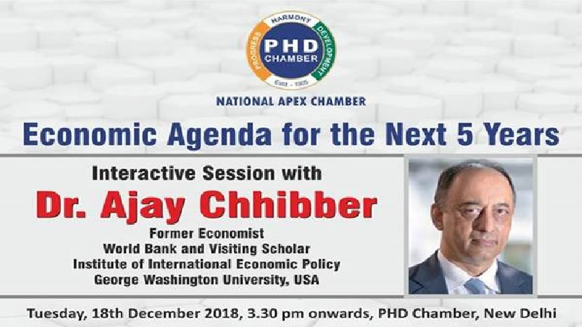 Economic Agenda for the Next 5 Years: Address by Dr Ajay Chibber, Former Economist, World Bank and Visiting Scholar