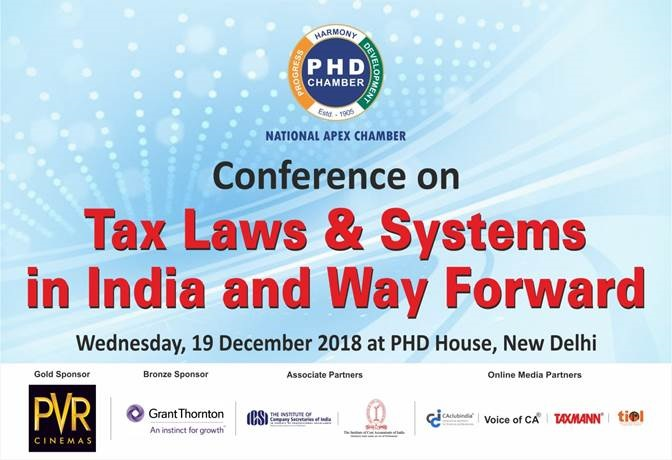 Conference on Tax Laws & Systems in India and Way Forward