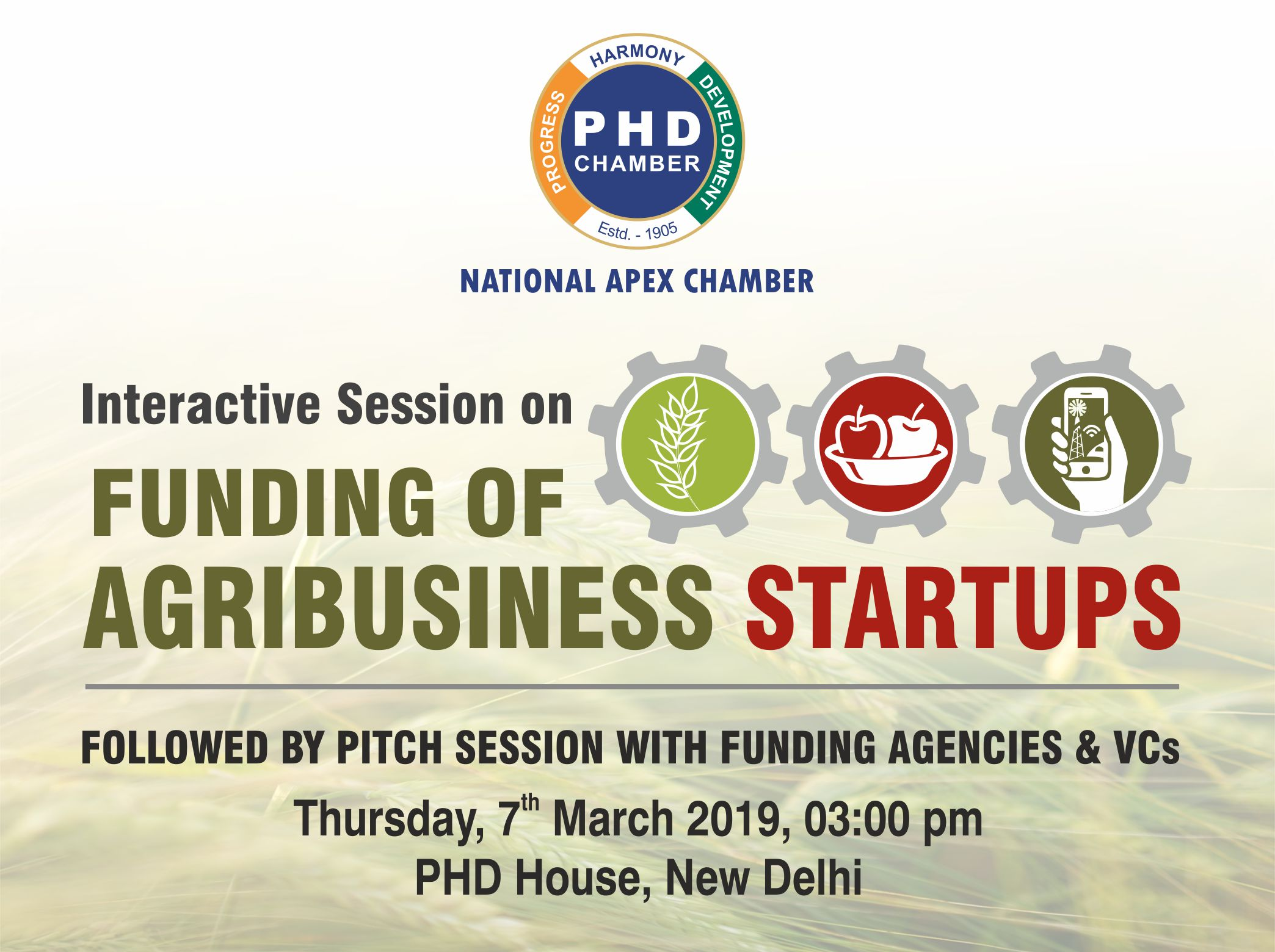 "Interactive Session on ""Funding of AgriBusiness Startups"" and Pitch Session for AgriBusiness Startups"