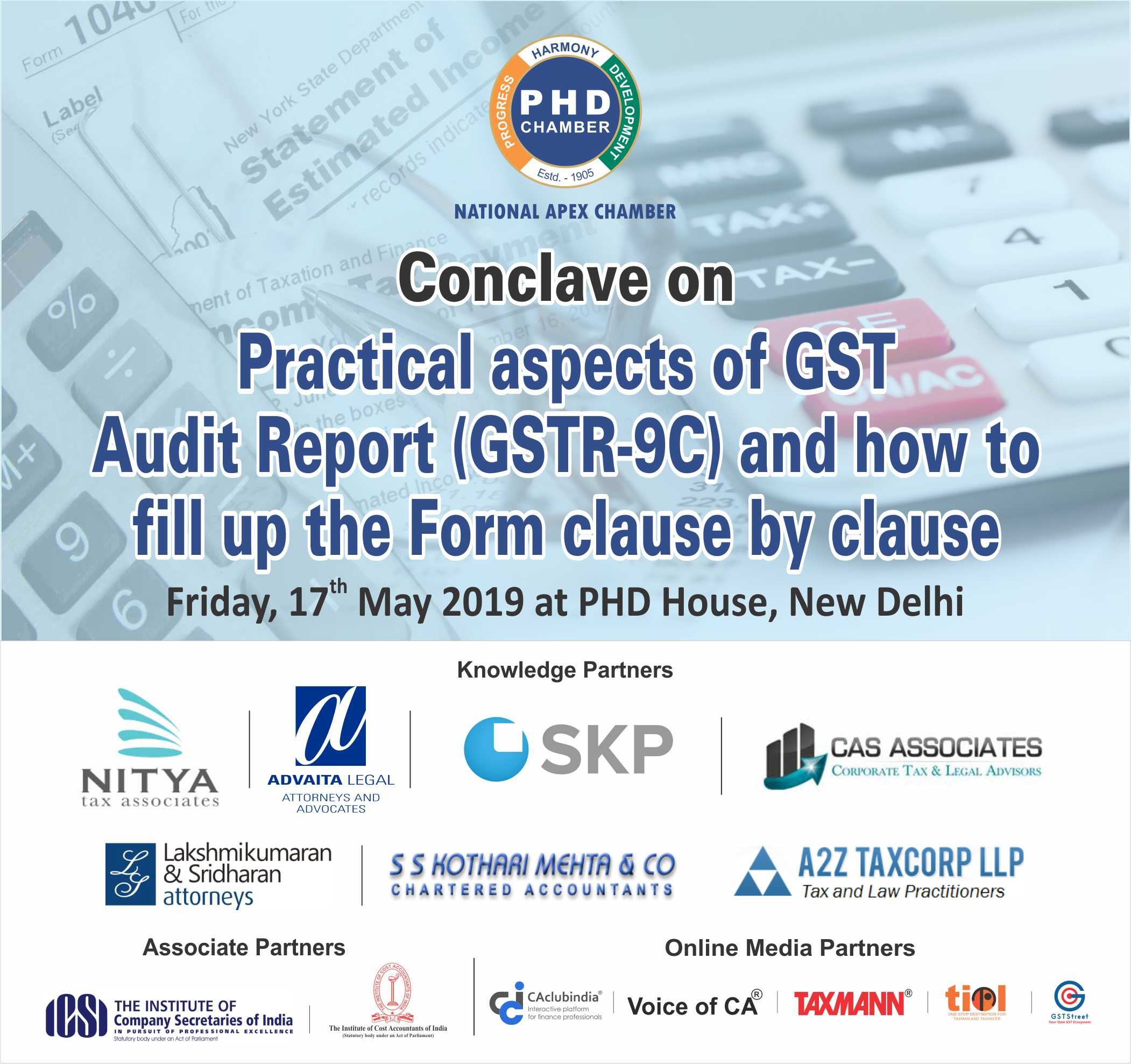 Conclave on Practical aspects of GST Audit Report (GSTR-9C) and how to fill up the Form clause by clause