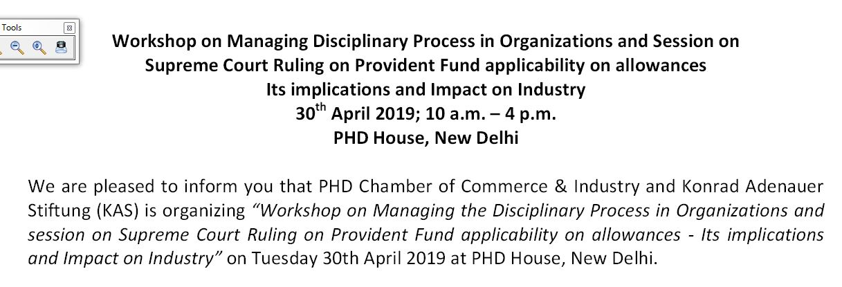 Workshop on Managing Disciplinary Process in Organizations and Session on Supreme Court Ruling on Provident Fund applicability on allowances Its implications and Impact on Industry
