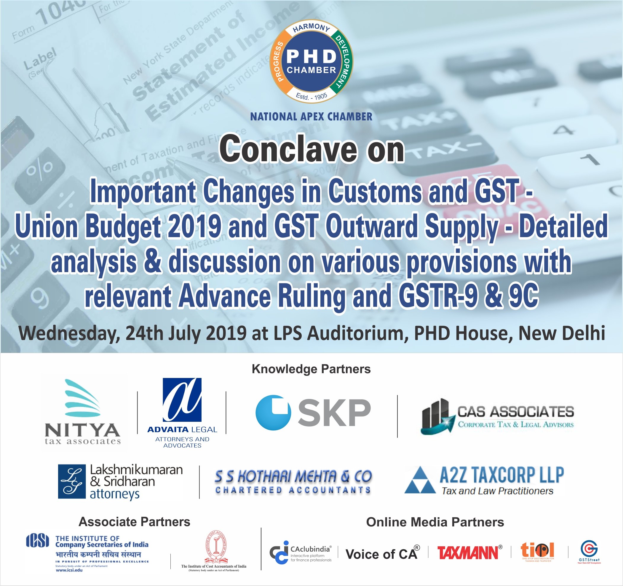 Important Changes in Customs and GST – Union Budget 2019 and GST Outward Supply – Detailed analysis & discussion on various provisions with relevant Advance Ruling and GSTR-9 & 9C