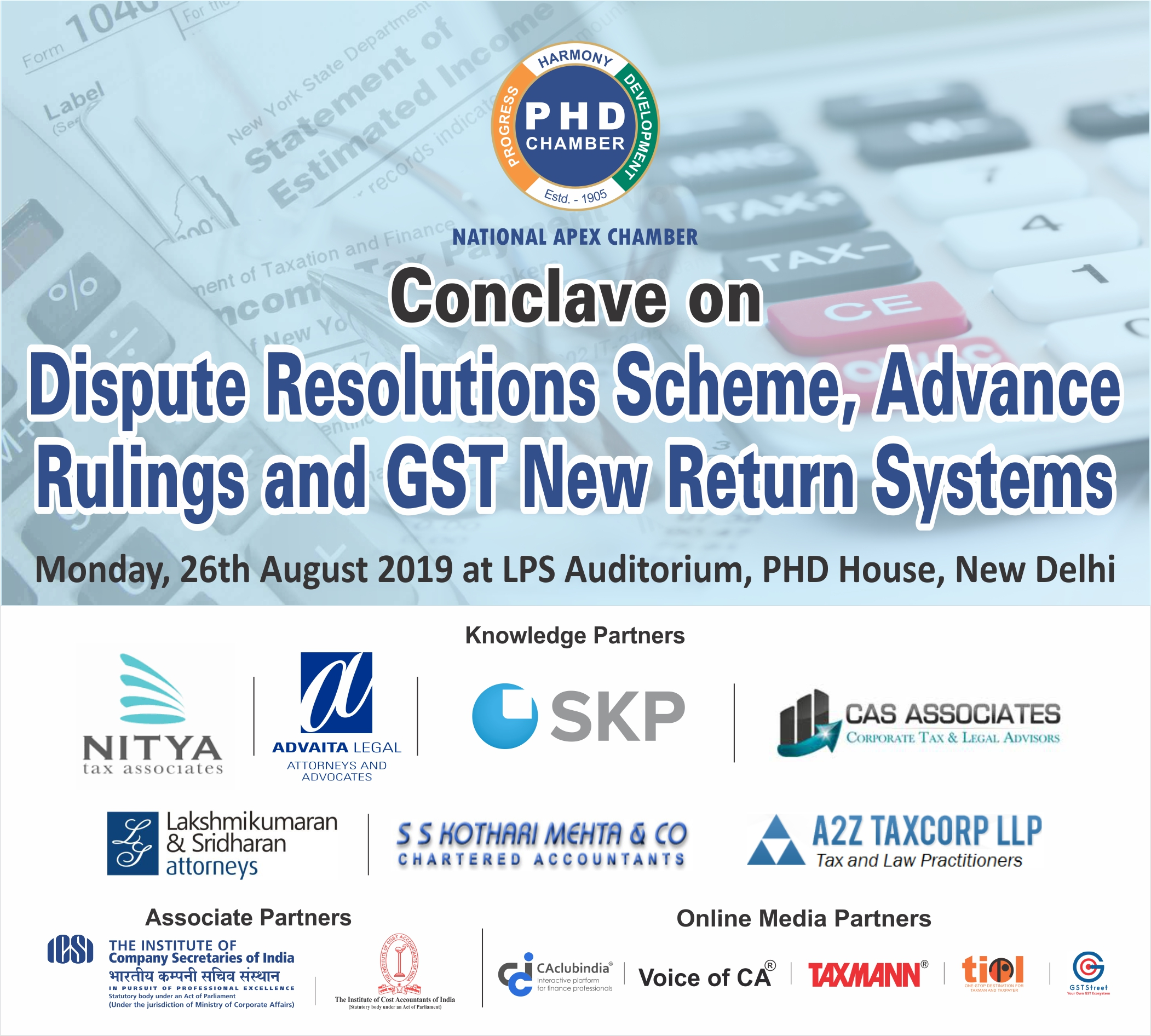 "GST Conclave on ""Dispute Resolution Scheme, Key Advance Rulings and GST New Return Systems"""