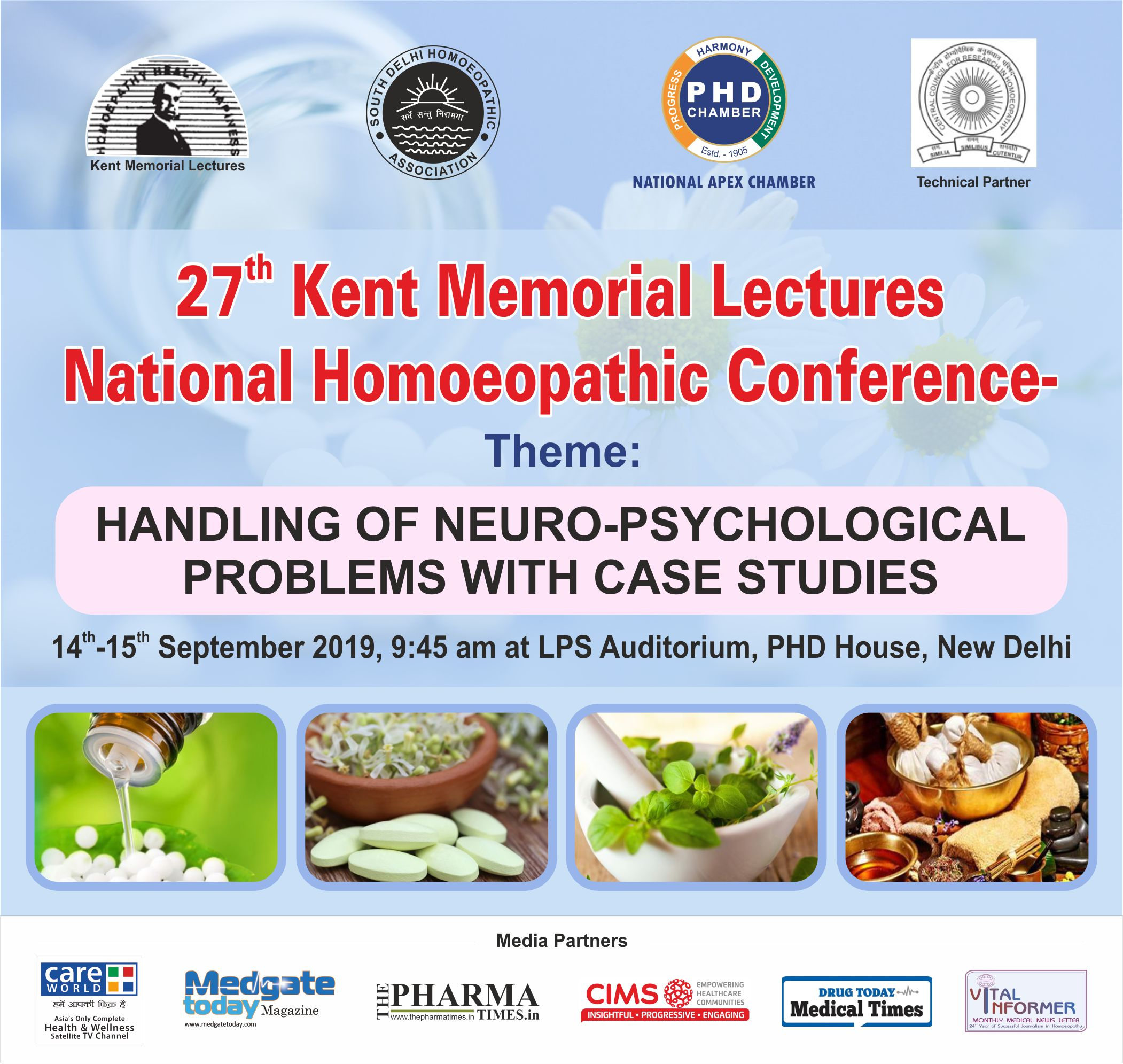 """27th Kent Memorial Lectures National Homoeopathic Conference on Theme-""""Handling of Neuro-Psychological problems with Case Studies"""