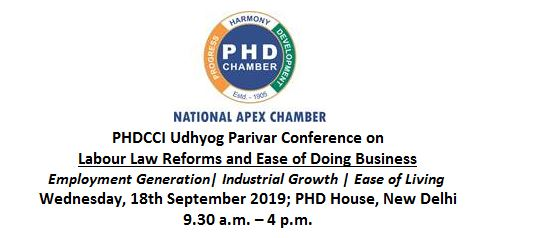 PHDCCI Udhyog Parivar Conference on Labour Law Reforms and Ease of Doing Business