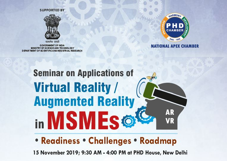"Seminar on ""Applications of Virtual Reality/Augmented Reality in MSMEs"""
