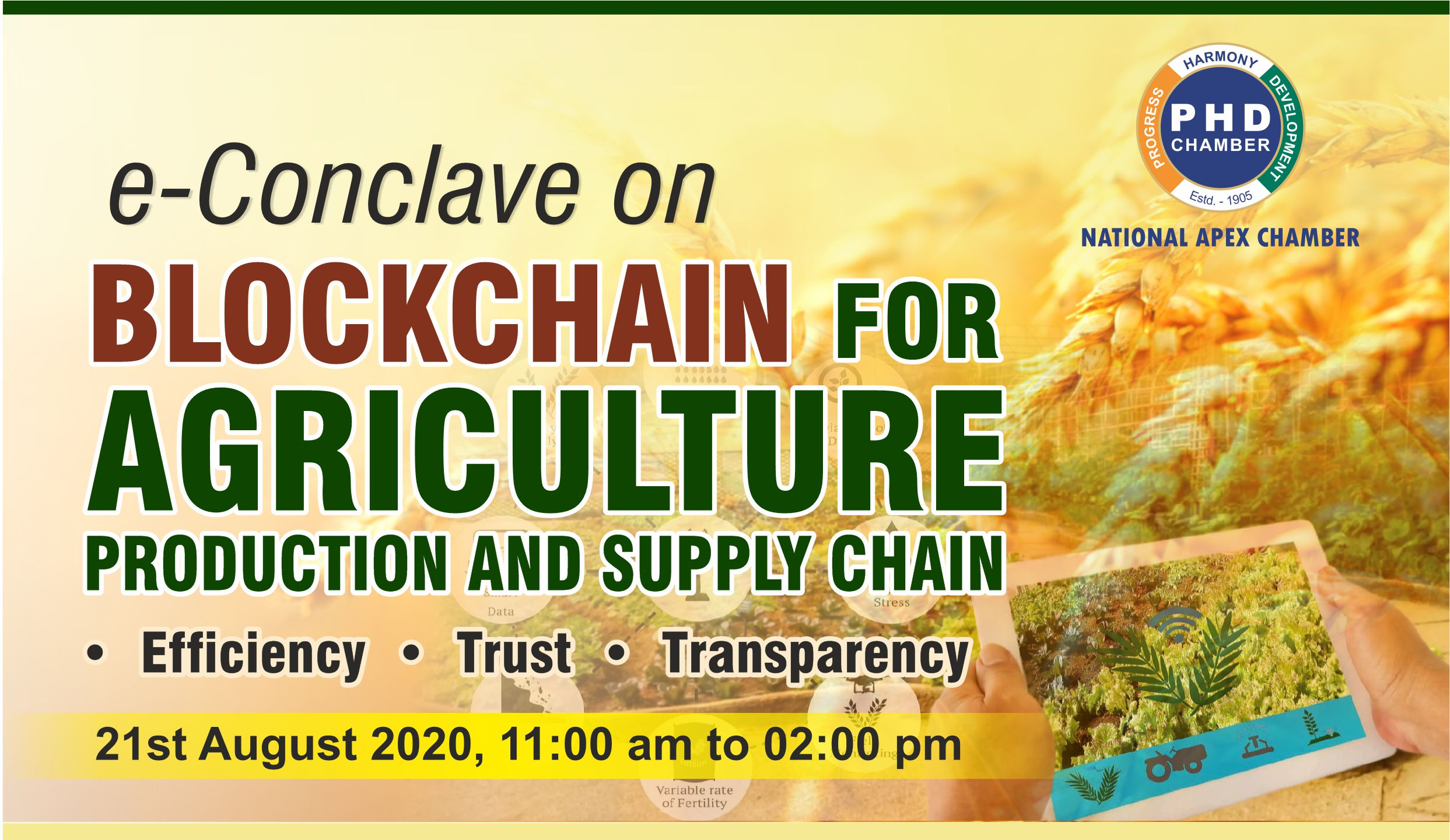 e-Conclave on Blockchain for Agriculture Production and Supply Chain: Efficiency | Trust | Transparency