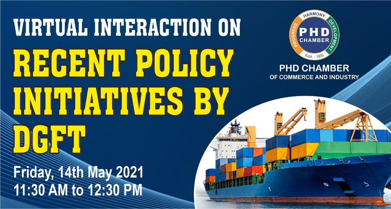 Virtual Interaction on Recent Policy Initiatives by DGFT