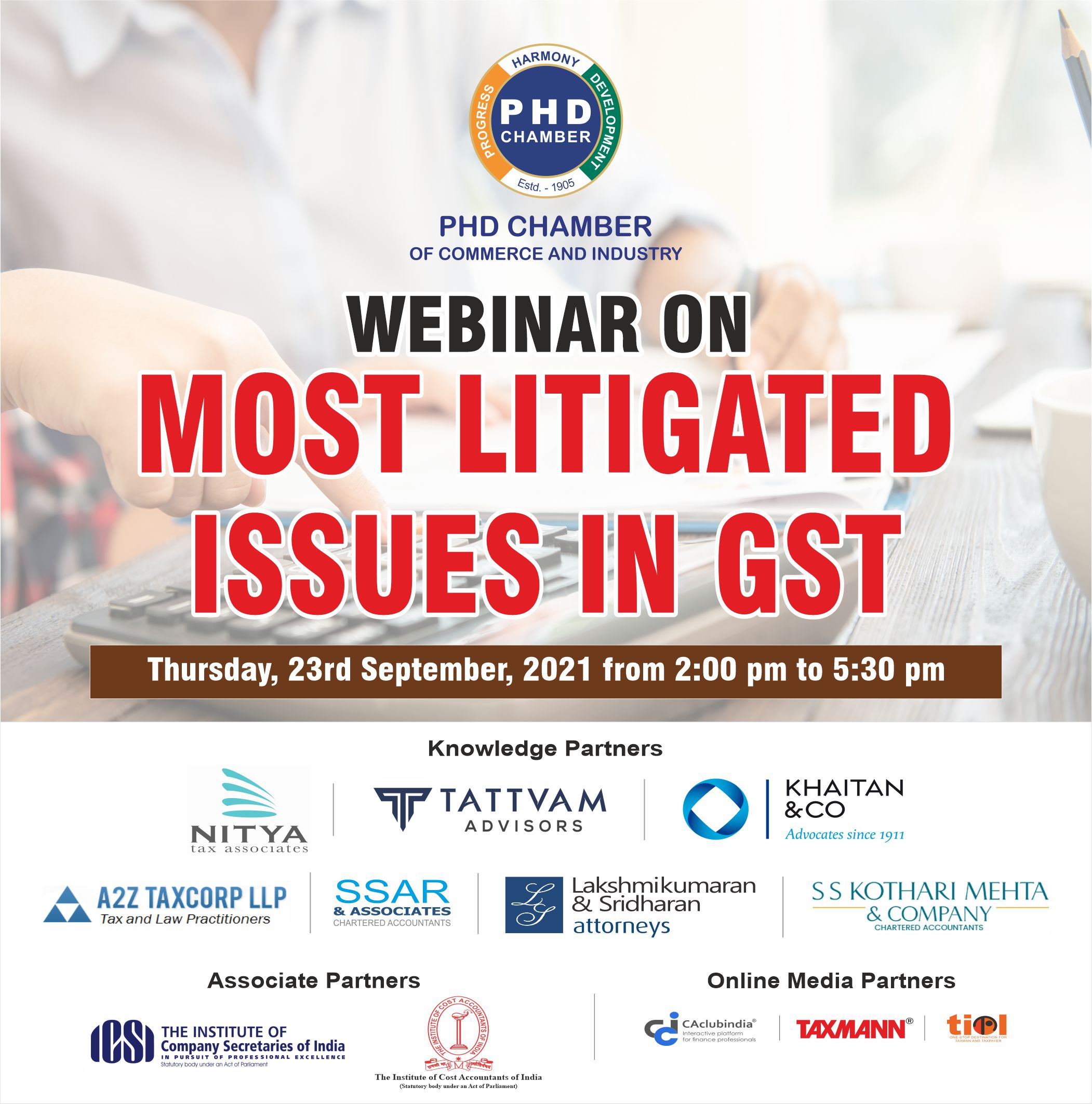 """Webinar on """"Most Litigated Issues in GST"""""""