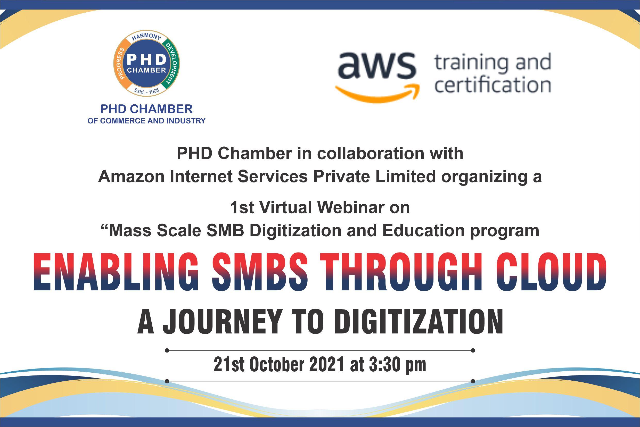 "Series of 1st Virtual Webinar on ""Mass Scale SMB Digitization and Education program"""
